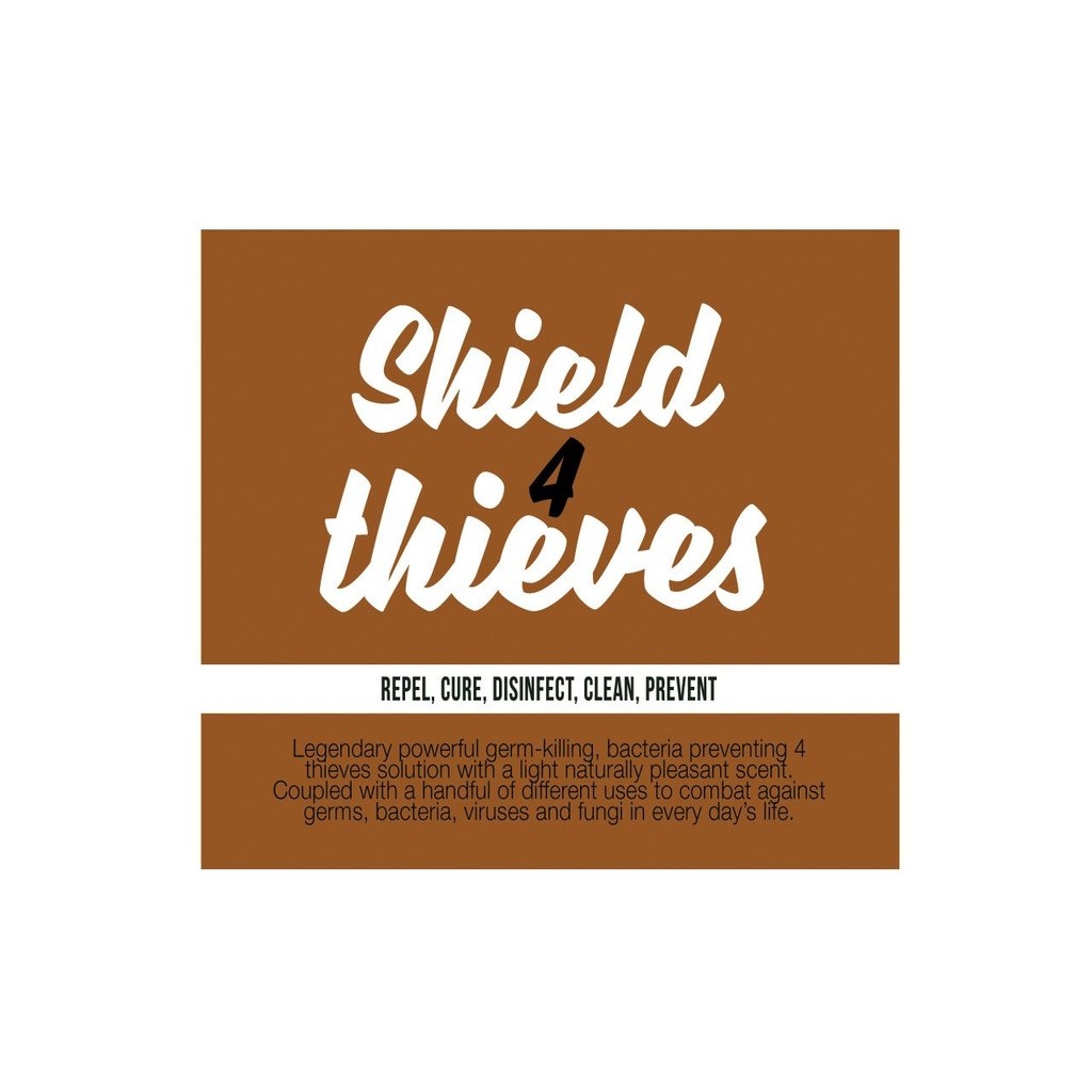 SHIELD 4 THIEVES (repel, cure, disinfect, clean, prevent)