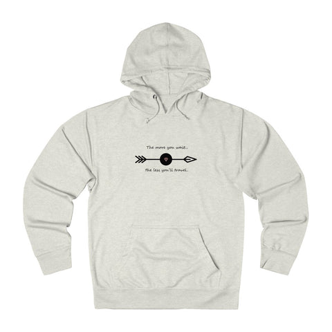 The more you wait...Unisex French Terry Hoodie