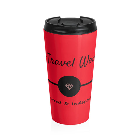 Solo Travel Woman's Empowered & Independent Stainless Steel Tumbler 20oz - Solo Travel Woman