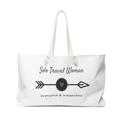 Solo Travel Woman's Empowered & Independent Weekender Bag - Solo Travel Woman
