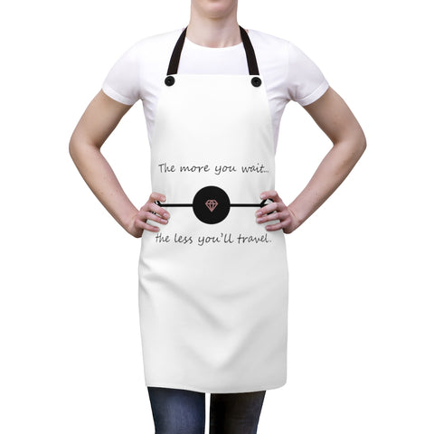 The More You Wait...Apron