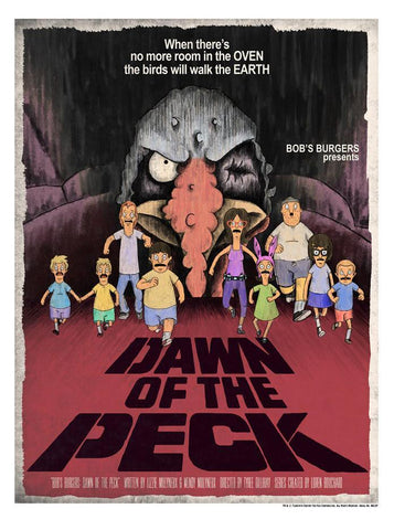 BOB'S BURGERS: DAWN OF THE PECK PRINT