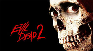 CELLULOID SCREAMS presents EVIL DEAD 2