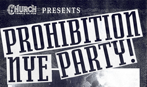 PROHIBITION NEW YEARS EVE PARTY