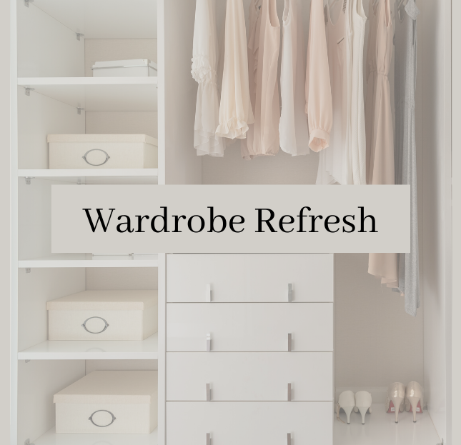 Wardrobe Refresh