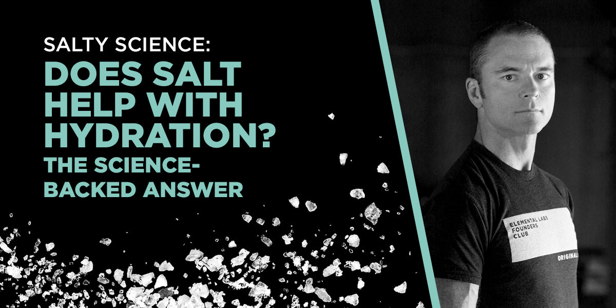 Does salt help with hydration? The science-backed answer