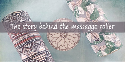 The Story behind the Natural Massage Roller