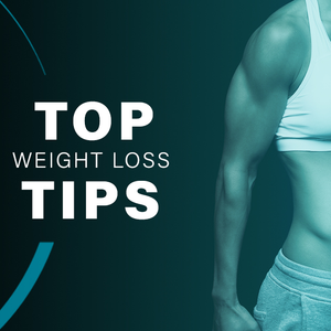 Top Weight Loss Tips