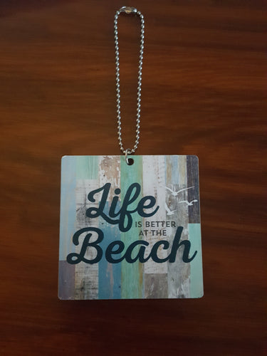 Wood Scent Diffuser/ Automobile Hang Tag ~ Life Is Better At The Beach