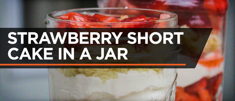 PROTEIN STRAWBERRY SHORTCAKE IN A JAR