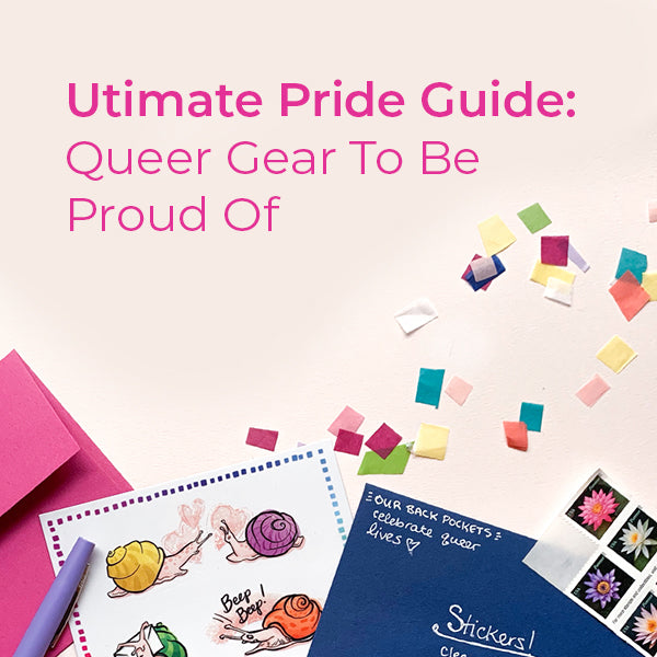 Ultimate Pride Guide: Queer Gear To Be Proud Of