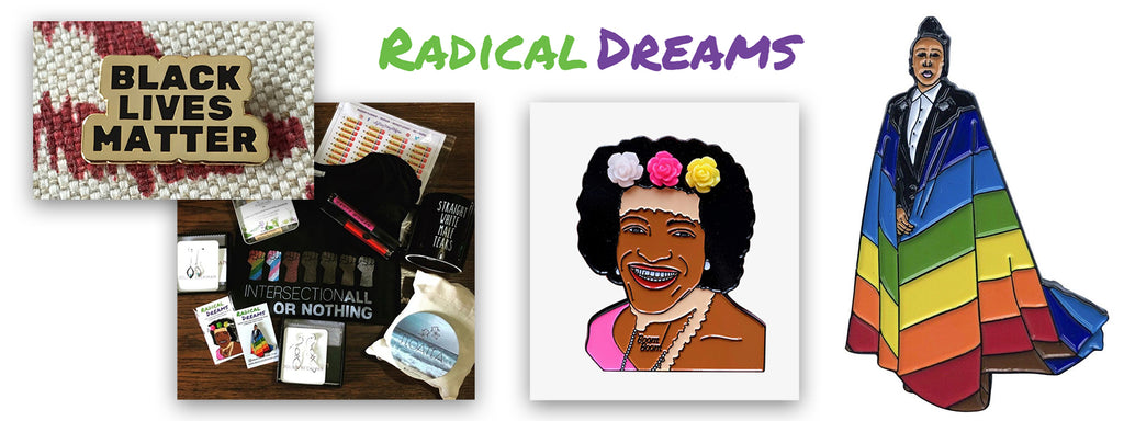Radical Dreams Pins