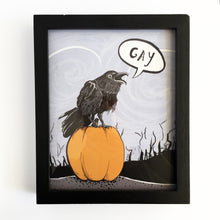 Load image into Gallery viewer, Gay Raven Art Print