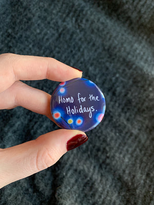 Homo for the Holidays Button (limited edition)