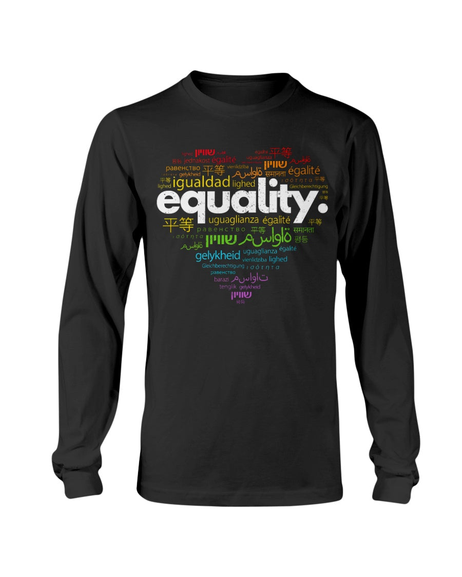 Love EQUALITY In Every Language Unisex T-Shirt