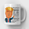 Best Brother-In-Law Trump Father's Day Mug