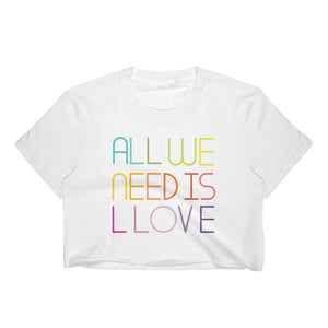 all we need is llove crop top