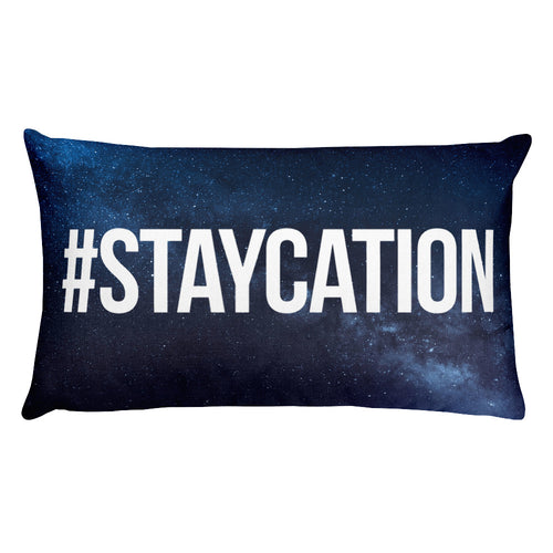 #STAYCATION ~ Pillow