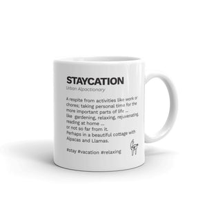 Staycation ~ Mug