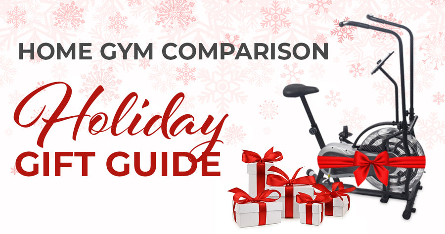 Home Gym Comparison: Holiday Gift Guide