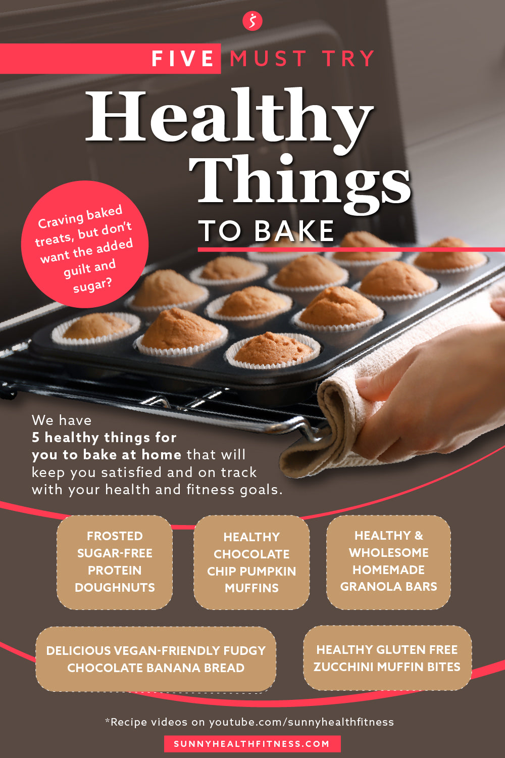 5 Must Try Healthy Things to Bake Infographic