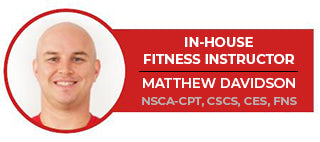 Matthew Davidson, in-house fitness instructor