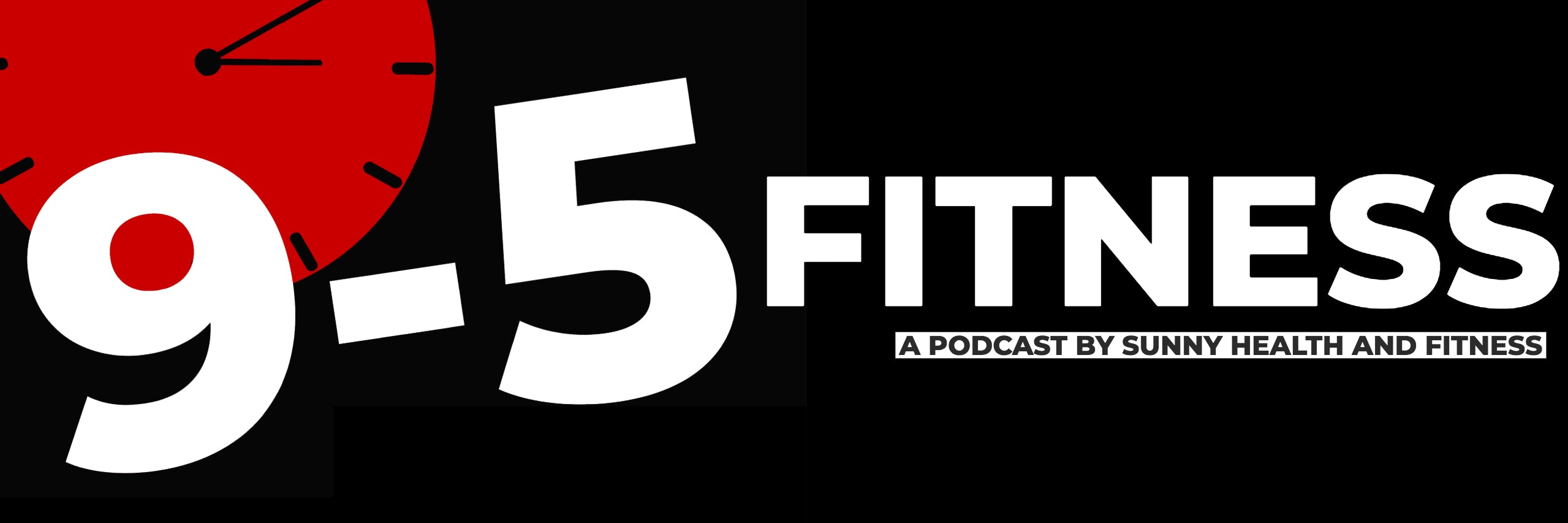 9 - 5 Fitness podcast banner with red clock silhouette in left upper corner