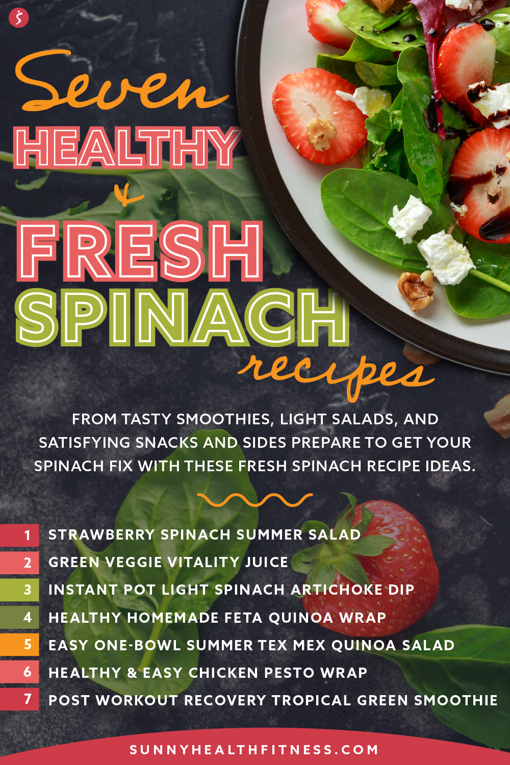 7 Healthy and Fresh Spinach Recipe Ideas at Home
