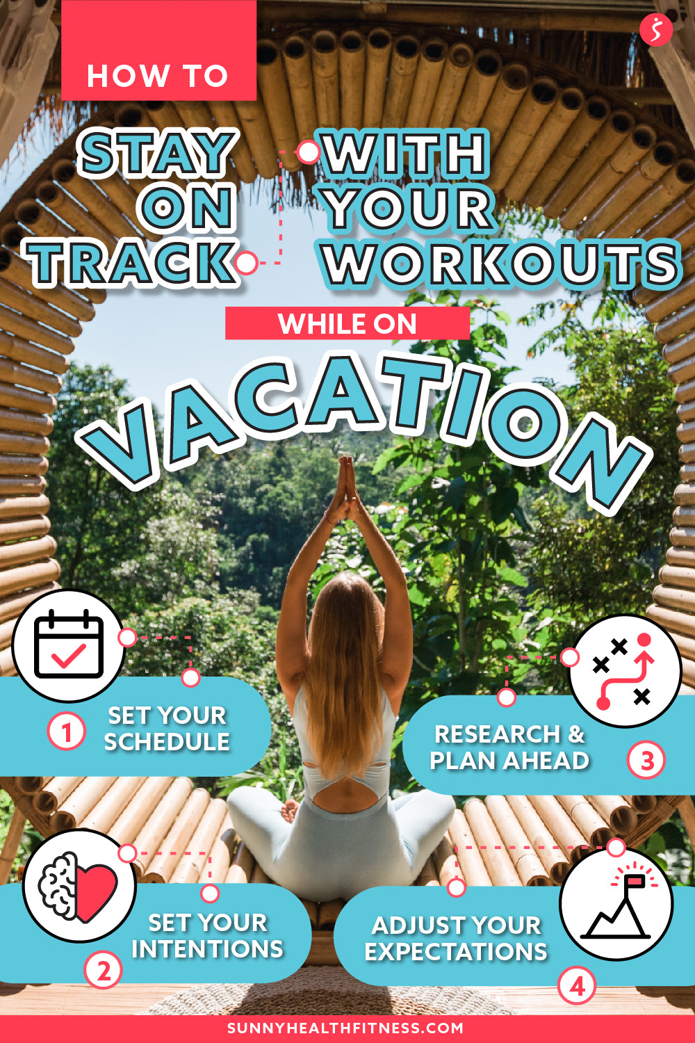 4 Practical Tips to Help Your Workouts Stay On Track During Vacation