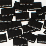 KATM You Can't Buy This Woven Labels