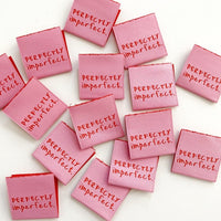 Kylie and the Machine - PERFECTLY IMPERFECT (pink) Woven Sewing Labels