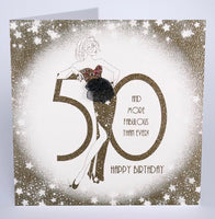 GS21 - 50th You Don't Look a Day Over Fabulous Birthday Card