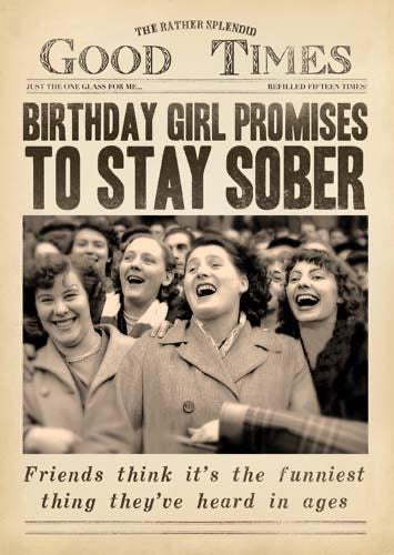 DV1046A - Birthday Girl promises to stay sober Birthday Card