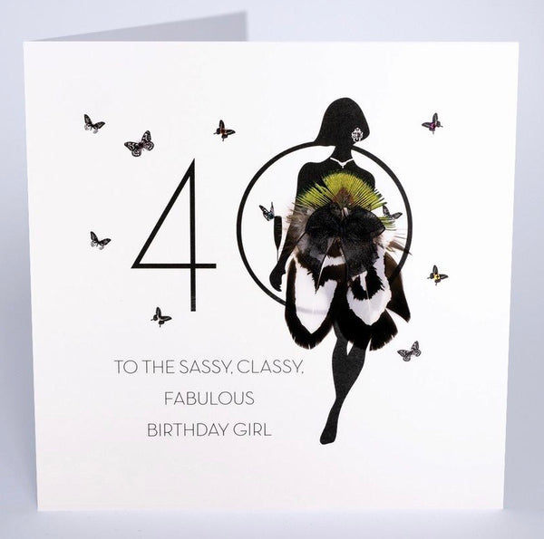 FOF16 - 40th Sassy, Classy and Fabulous Birthday Card