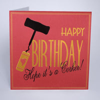 T11 - Hope it's a Corker Birthday Card