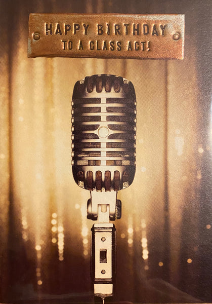 KC103A - Class Act Microphone Birthday Card