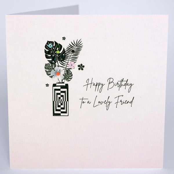 DP56 - To a Lovely Friend Birthday Card
