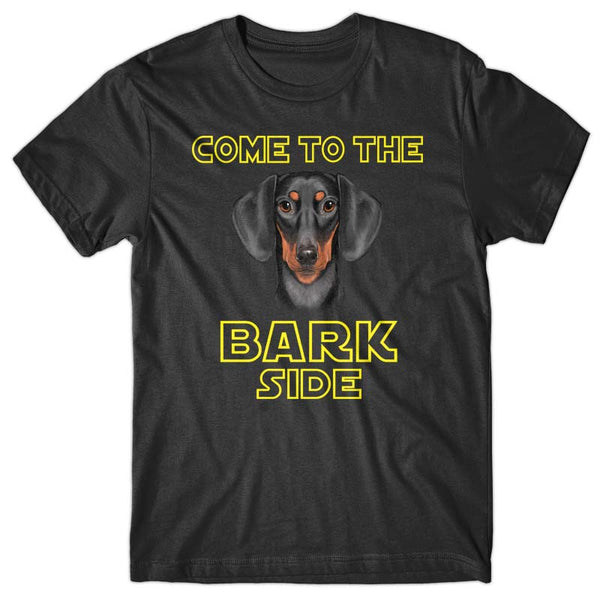 Come to the Bark side (Dachshund) T-shirt