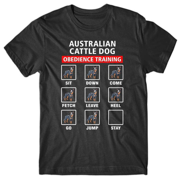 Australian Cattle dog obedience training T-shirt