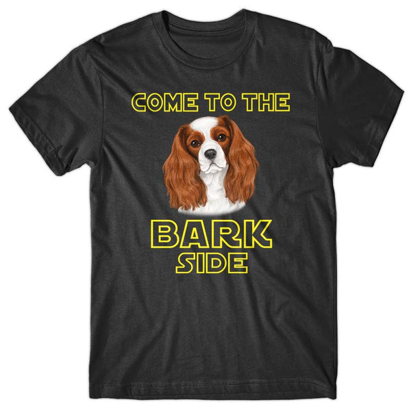 Come to the Bark side (Cavalier) T-shirt