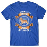 I have an O.G.R.D - Obsessive Golden Retriever Disorder T-shirt