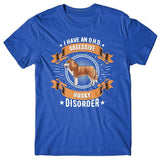 I have an O.H.D - Obsessive Husky Disorder T-shirt