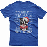 Merry Christmas you filthy human T-shirt (Border Collie)