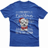 Merry Christmas you filthy human T-shirt (Westie)