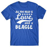 All you need is Love and Beagle T-shirt