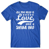 All you need is Love and Shiba Inu T-shirt
