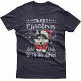 Merry Christmas you filthy human T-shirt (Husky)