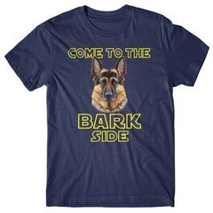 Come to the Bark side (German shepherd) T-shirt