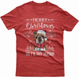Merry Christmas you filthy human T-shirt (Bulldog)