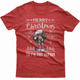 Merry Christmas you filthy human T-shirt (German Pointer)